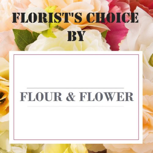 Florists Choice by Flour and Flower Florist Bahrain Delivery